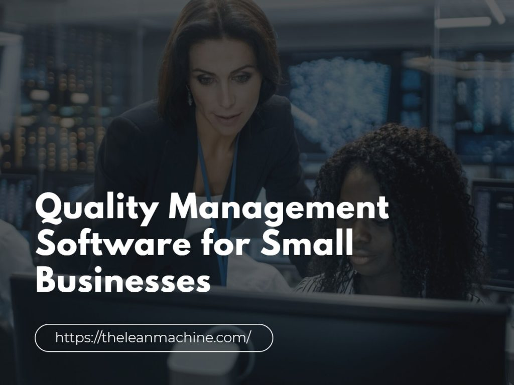Quality Management Software for Small Businesses